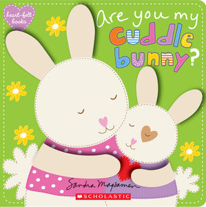 Scholastic - Are You My Cuddle Bunny? (Heart-Felt Books) - BambiniJO