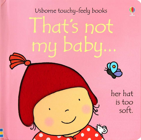 That's not my Baby - Touchy-Feely Book