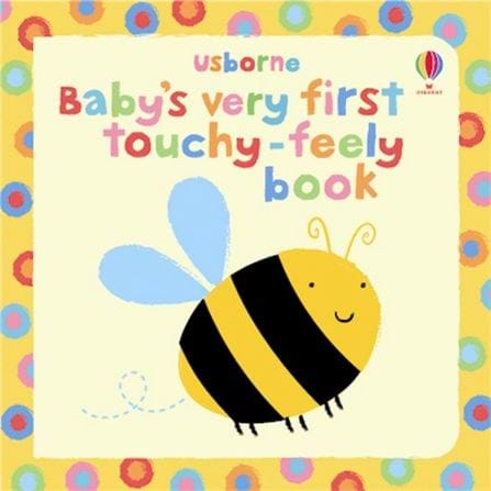 Baby's very first touchy-feely book - BambiniJO
