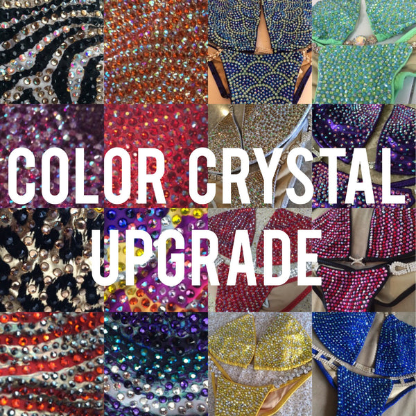Colored Crystal upgrade (Many packages already include the color...This is only the few stated in each description)