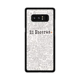 Ed Sheeran Quotes Samsung Galaxy Note 8 case