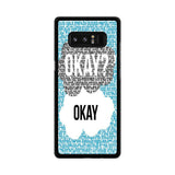 Okay Okay John Green Samsung Galaxy Note 8 case