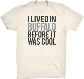 "Buffalo 27's #5: ""Before It Was Cool"" (Natural)"