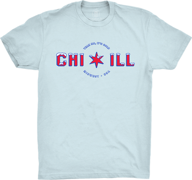 "Chicago Vol. 7, Shirt 5: ""CHI-Ill"""