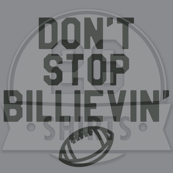 "Buffalo Vol. 5, Shirt 20: ""Don't Stop Billievin'"""