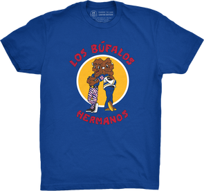 "Buffalo Vol. 6, Shirt 25: ""Los Bufalos Hermanos"""