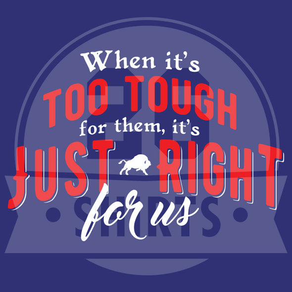"Buffalo Vol. 3, Shirt 22: ""Just Right For Us"""