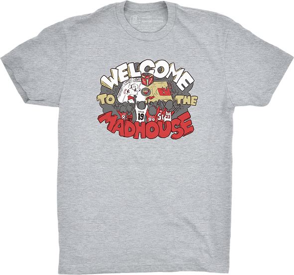 "Chicago Vol. 3, Shirt 5: ""Welcome to the Madhouse"""