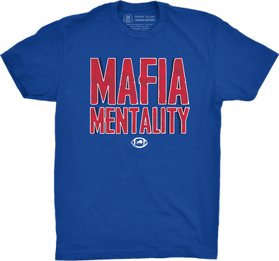 "Buffalo Vol. 7, Shirt 14: ""Mafia Mentality"""