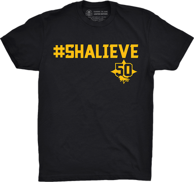 "Pittsburgh Vol. 3, Shirt 8: ""#SHALIEVE"""
