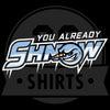 """You Already Shnow"" Tee"