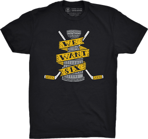 "Pittsburgh Vol. 3, Shirt 15: ""We Want Six"""