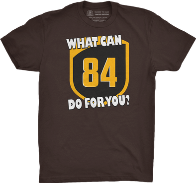 "Pittsburgh Vol. 1, Shirt 10: ""What Can 84 Do For You?"""