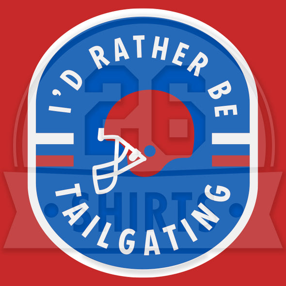 "Buffalo Vol. 7, Shirt 20: ""I'd Rather Be Tailgating"""