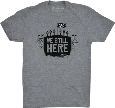 "Chicago Vol. 3, Shirt 18: ""We Still Here"""