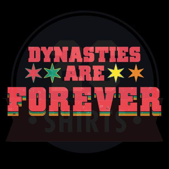 "Chicago Vol. 1, Shirt 14: ""Dynasties are Forever"""