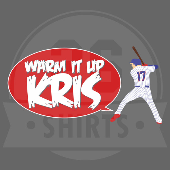"Chicago Vol. 2, Shirt 21: ""Warm It Up Kris"""