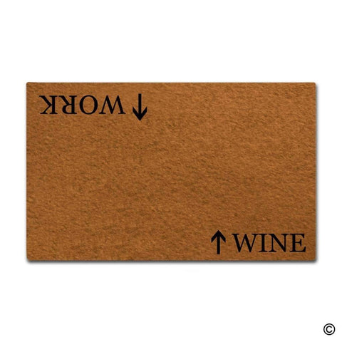 Work Wine Entrance Doormat - Wine Is Life Store
