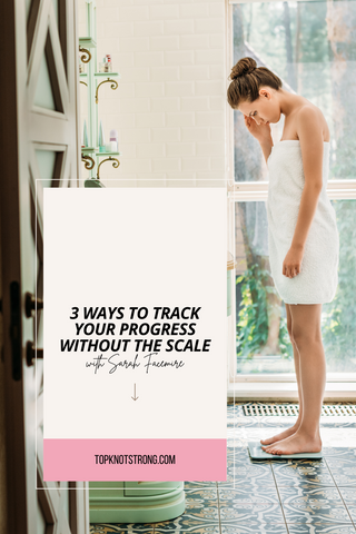 3 ways to track your progress other than the scale