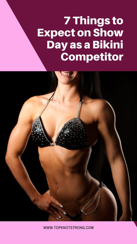 7 things to expect on show day as a bikini competitor