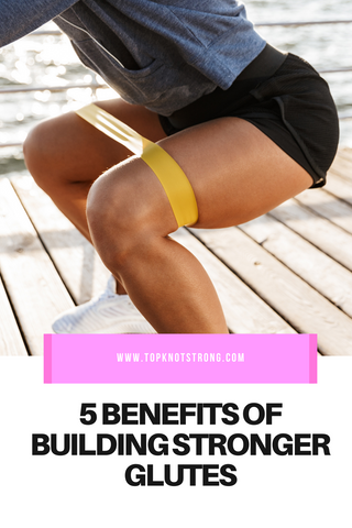 5 Benefits of Building Stronger Glutes with Sarah Facemire