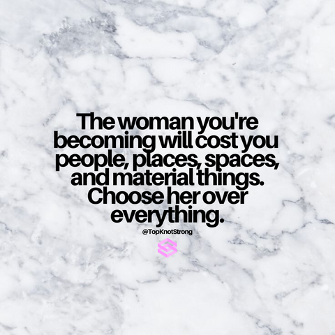 the woman you are becoming quotes