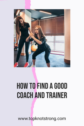 How to find a good coach and personal trainer
