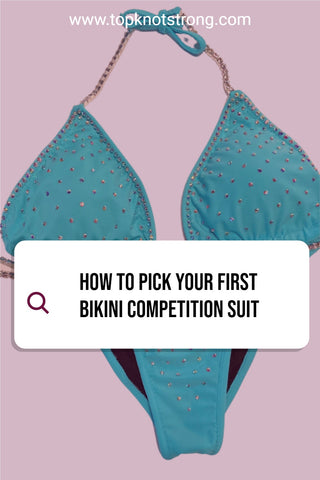 How to pick your first bikini competition suit