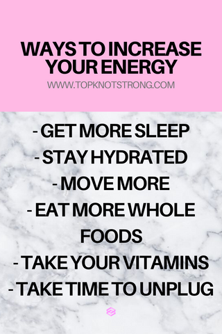Ways to increase your energy