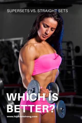 Supersets vs straight sets - which is better when it comes to reaching your health and fitness goals