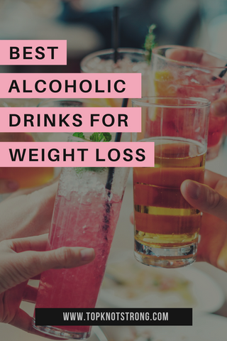 best alcoholic drinks for weight loss