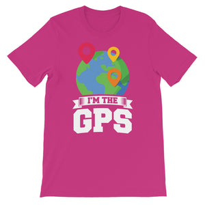 Im the gps Short-Sleeve Unisex T-Shirt