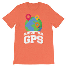 Load image into Gallery viewer, Im the gps Short-Sleeve Unisex T-Shirt