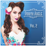 Robyn Adele Vol. 2 - CD
