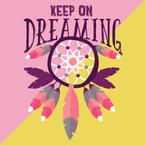 Keep On Dreaming - FunnyTeesLOL