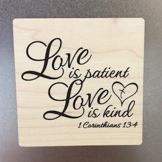 Love is Patient Wooden Magnet