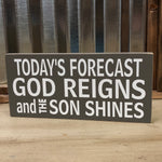 "Today's Forecast Sign - 5.5""x12"""