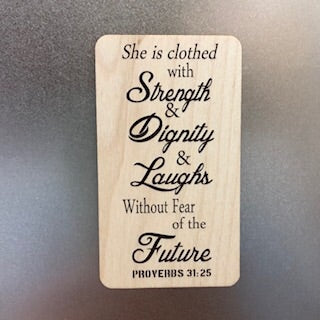 She is Clothed with Strength Wooden Magnet