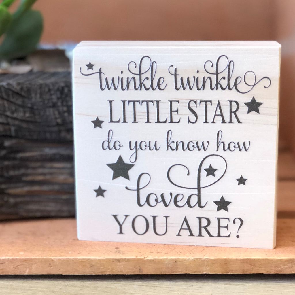 Twinkle Twinkle Shelf Sign