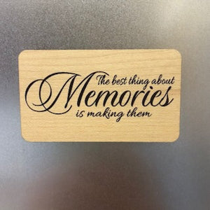 The best thing about memories Wooden Magnet