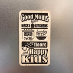 Good Moms Wooden Magnet
