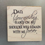 Dad's Guiding Hand Wooden Magnet