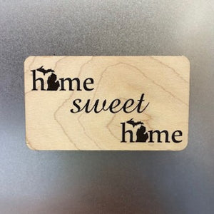 Home sweet Home (MI) Wooden Magnet