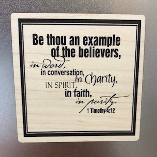 Be Thou an Example Wooden Magnet