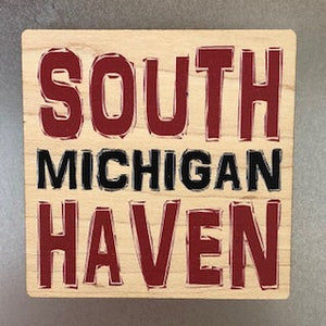 Red South Haven Wooden Magnet