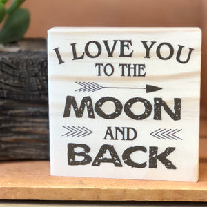 To the Moon and Back Shelf Sign