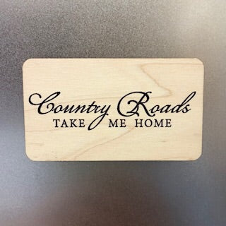 Country Roads Wooden Magnet