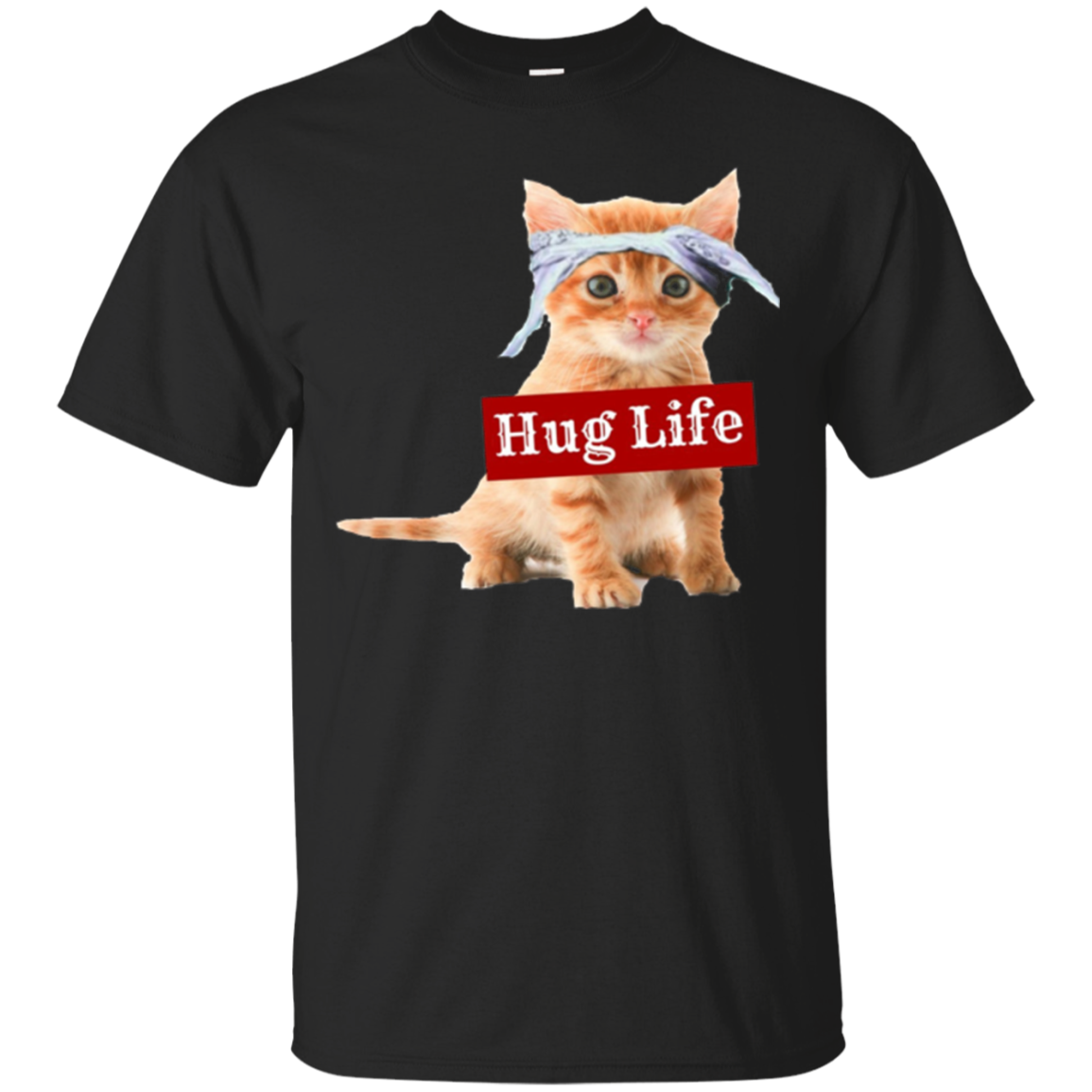 Hug life kitty cat thug gansta kitten kitteh t shirt funny