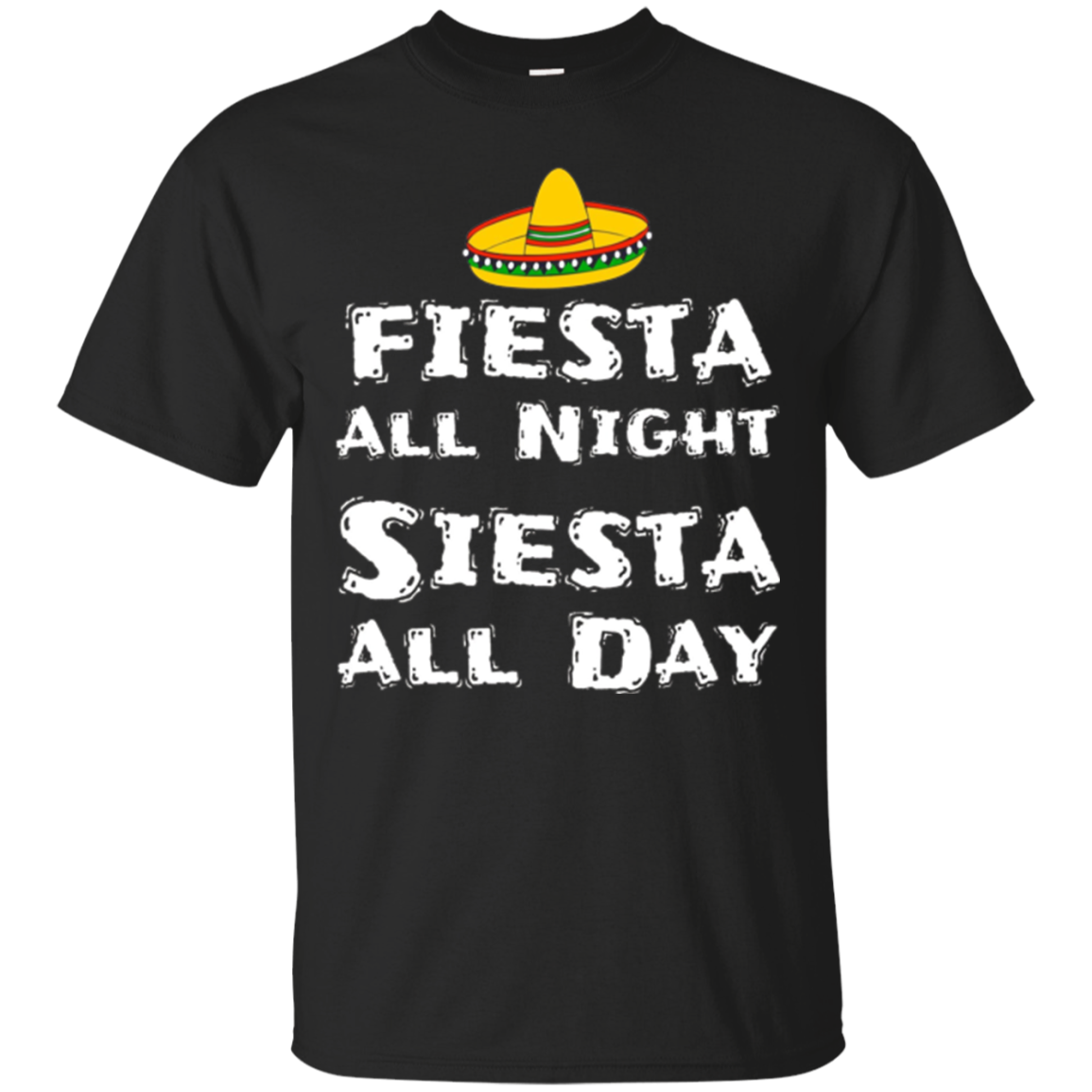 Cinco De Mayo Shirt For Men Women Fiesta Night Siesta Day