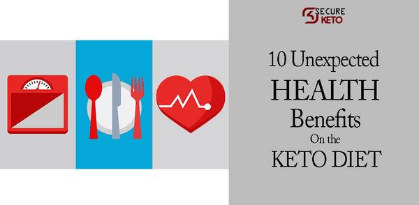 10 Unexpected Health Benefits of the Keto Diet By Secure Keto